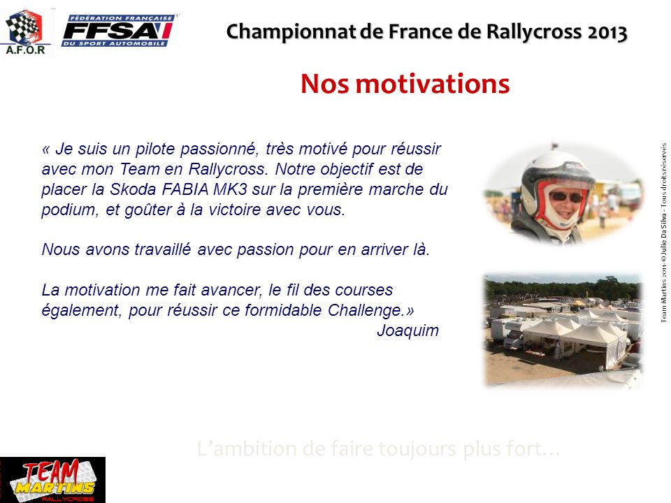 Nos motivations Championnat de France de Rallycross 2013