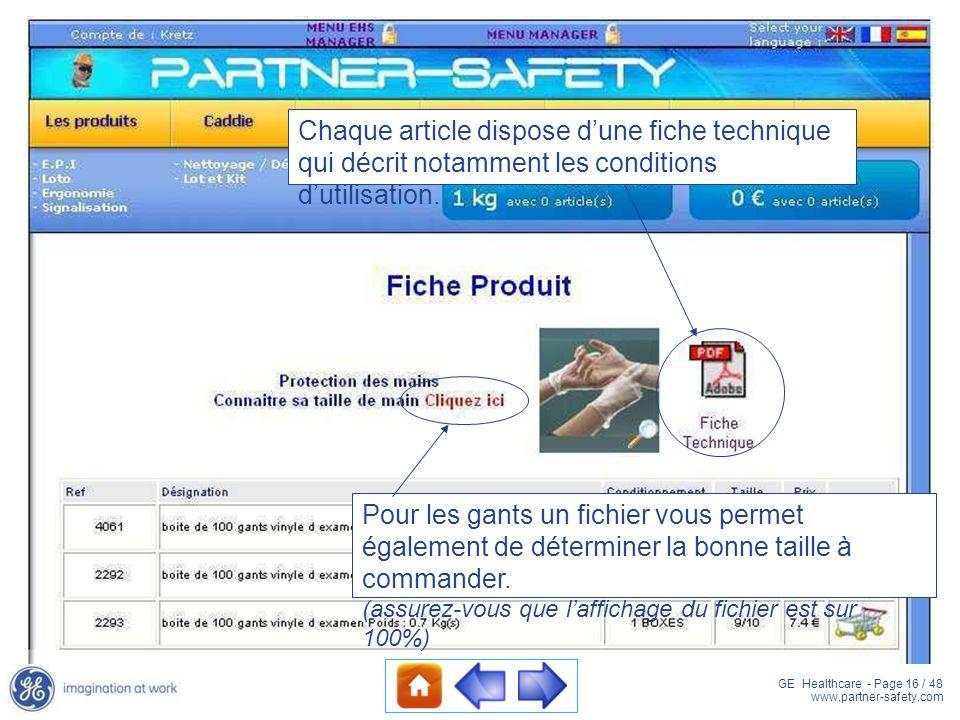 Chaque article dispose d'une fiche technique qui décrit notamment les conditions d'utilisation.