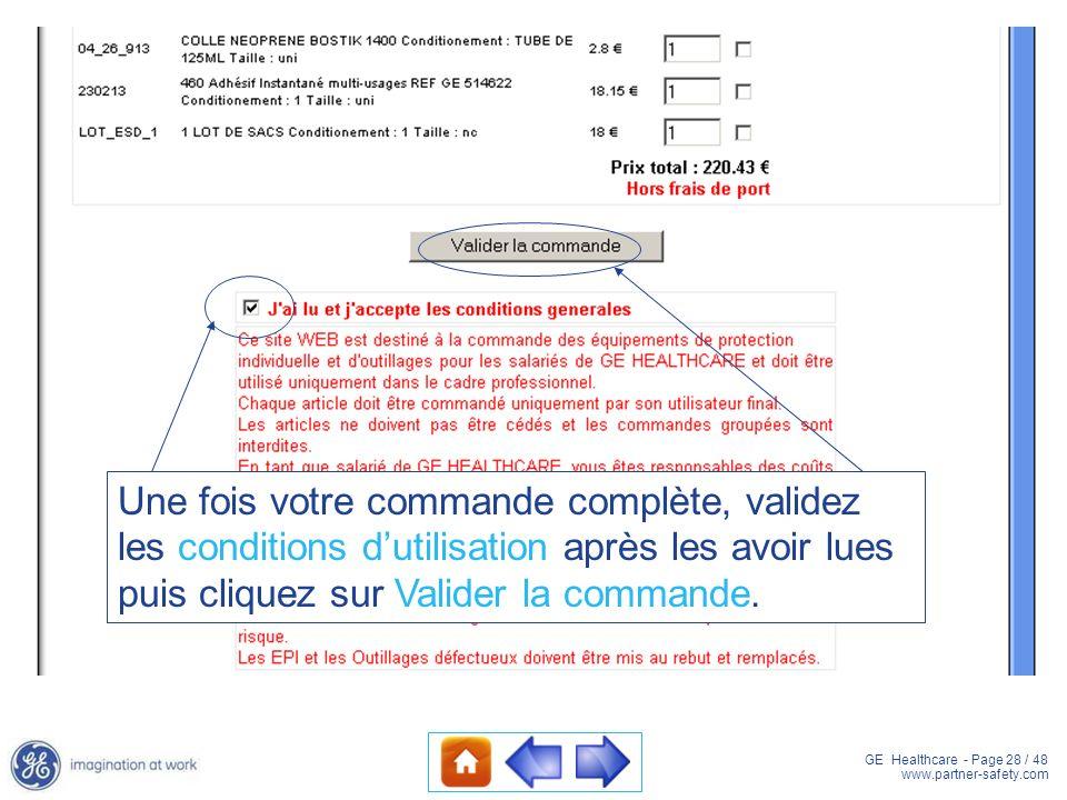 Une fois votre commande complète, validez les conditions d'utilisation après les avoir lues puis cliquez sur Valider la commande.