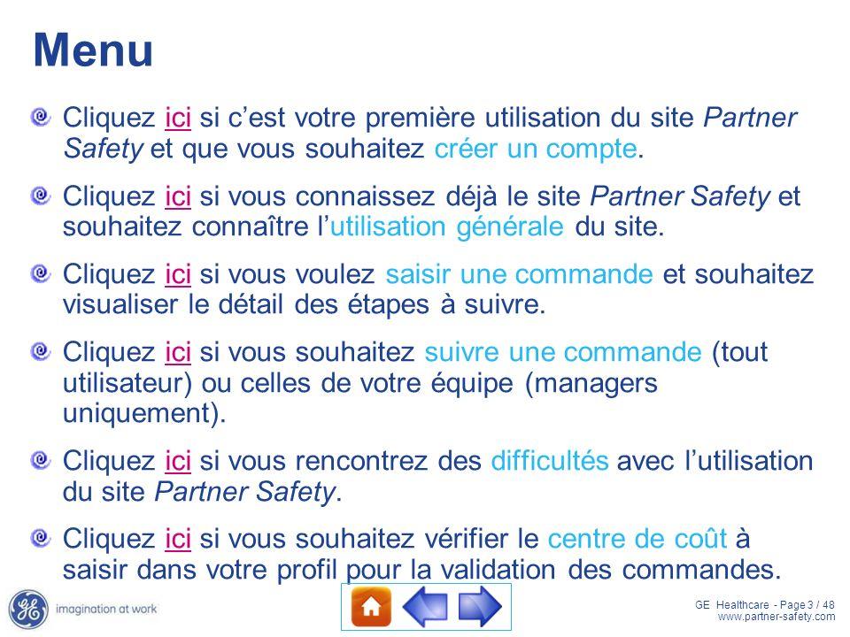 Menu Cliquez ici si c'est votre première utilisation du site Partner Safety et que vous souhaitez créer un compte.
