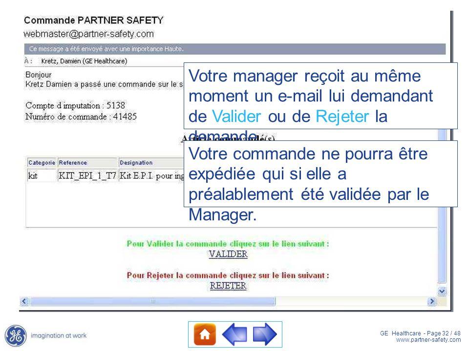 Votre manager reçoit au même moment un e-mail lui demandant de Valider ou de Rejeter la demande.