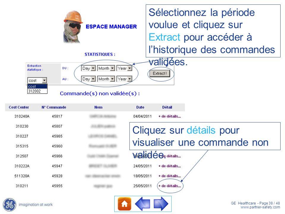 Sélectionnez la période voulue et cliquez sur Extract pour accéder à l'historique des commandes validées.