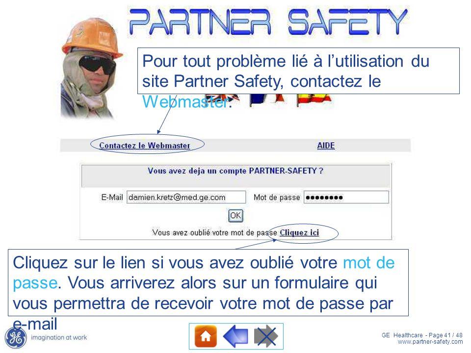 Pour tout problème lié à l'utilisation du site Partner Safety, contactez le Webmaster.