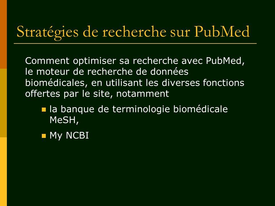Stratégies de recherche sur PubMed