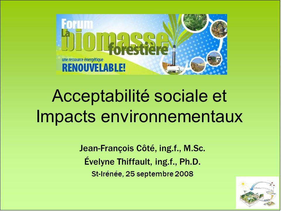 Acceptabilité sociale et Impacts environnementaux