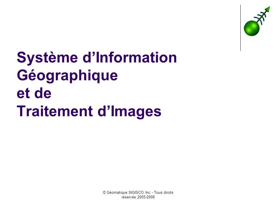 Système d'Information Géographique et de Traitement d'Images