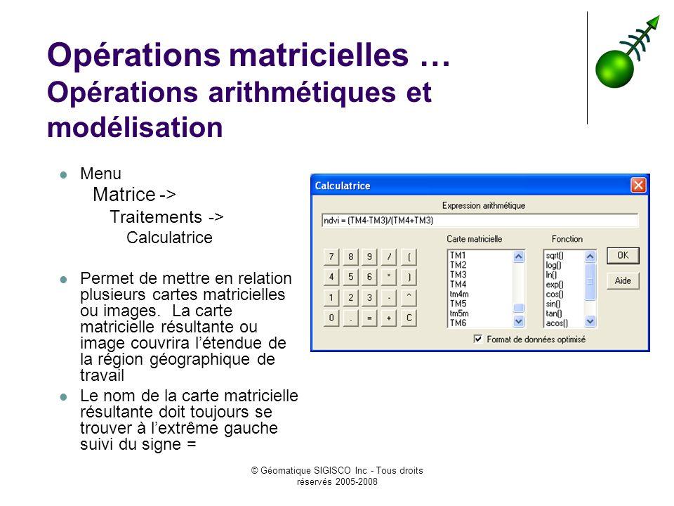 Opérations matricielles … Opérations arithmétiques et modélisation