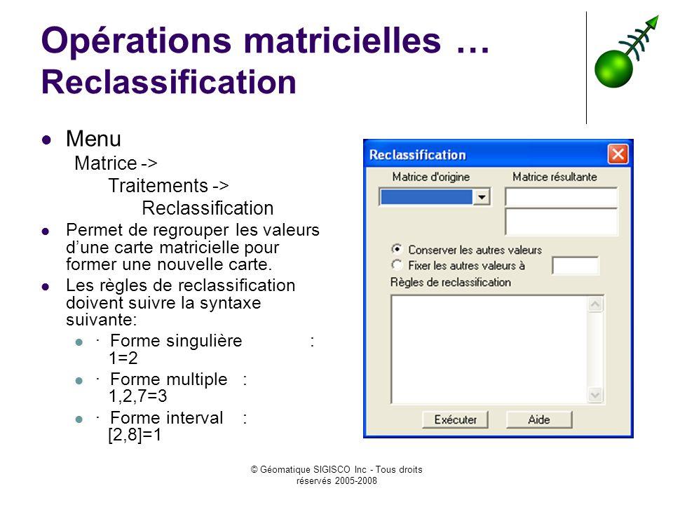 Opérations matricielles … Reclassification