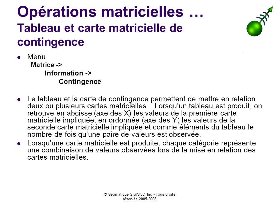 Opérations matricielles … Tableau et carte matricielle de contingence