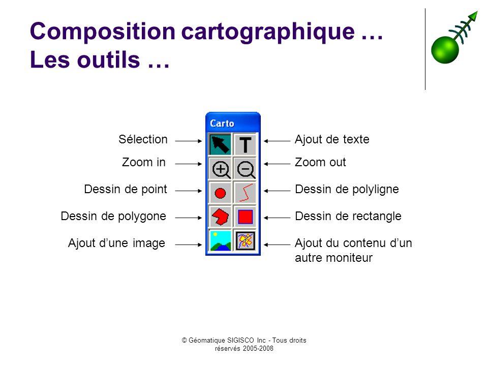 Composition cartographique … Les outils …