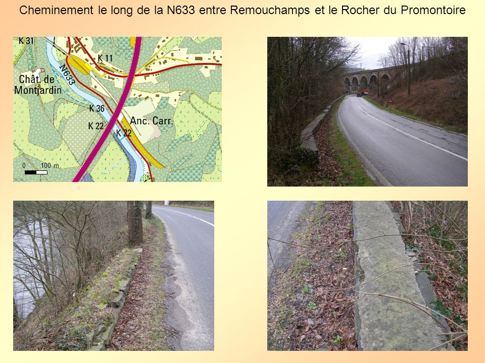 Cheminement le long de la N633 entre Remouchamps et le Rocher du Promontoire