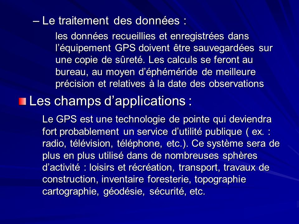 Les champs d'applications :