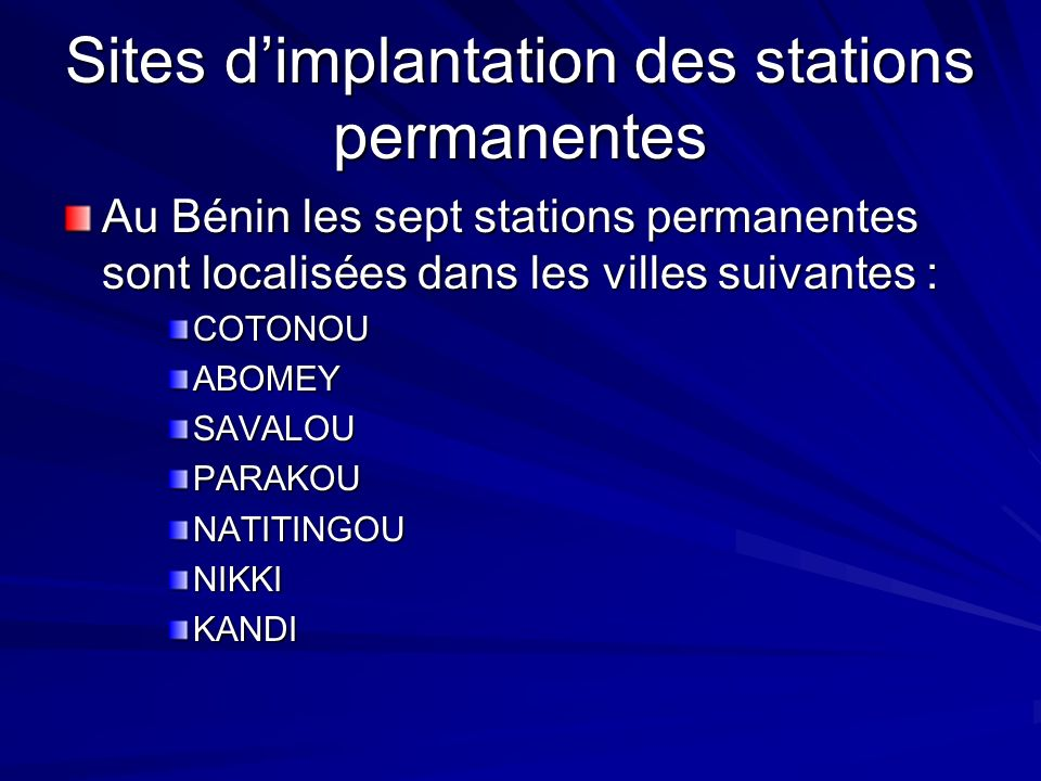 Sites d'implantation des stations permanentes