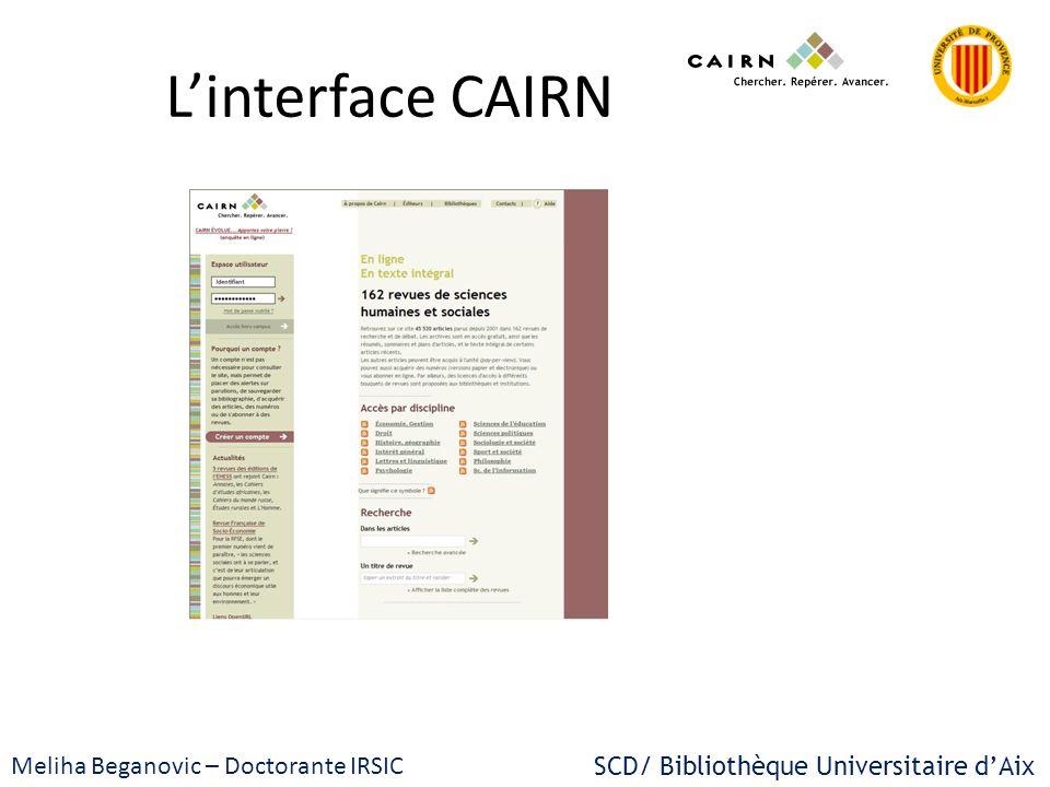 L'interface CAIRN Meliha Beganovic – Doctorante IRSIC