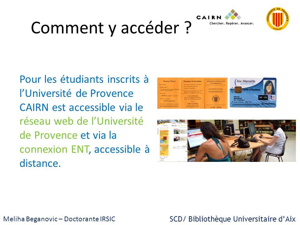 Comment y accéder Pour les étudiants inscrits à