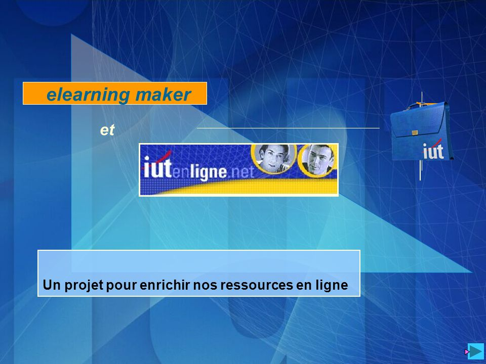 elearning maker et Un projet pour enrichir nos ressources en ligne