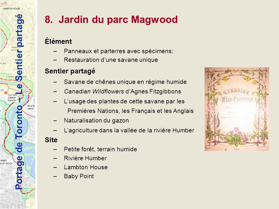 8. Jardin du parc Magwood Élément Sentier partagé Site