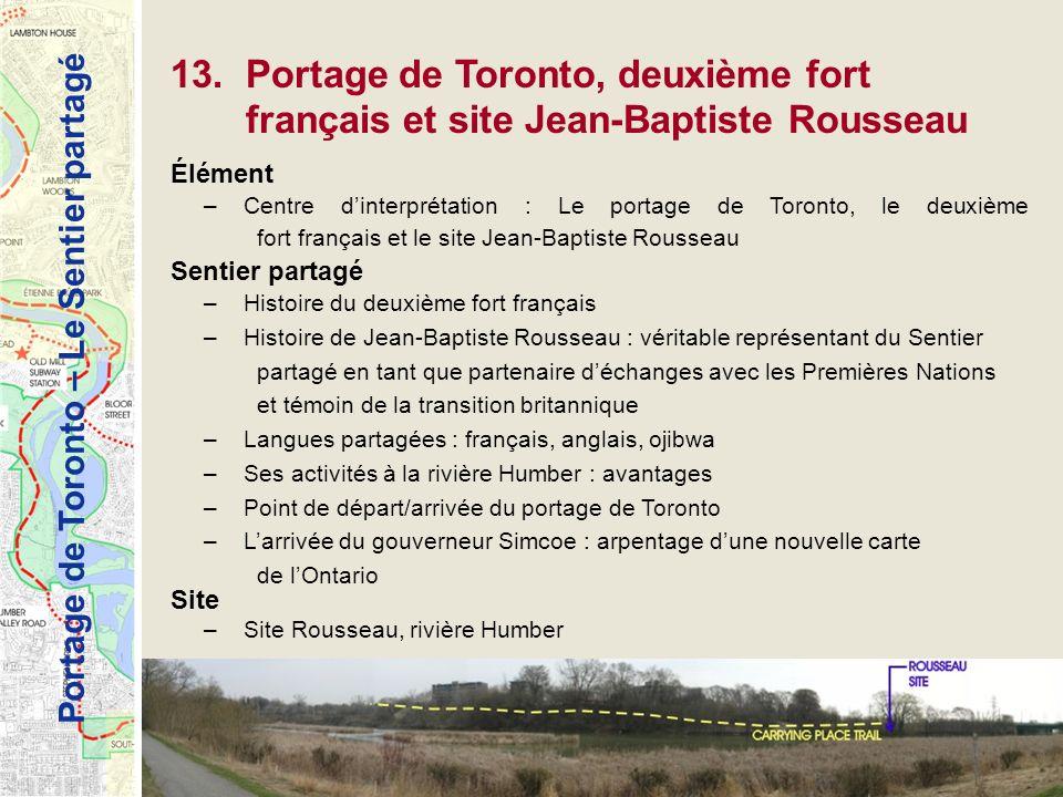 13. Portage de Toronto, deuxième fort français et site Jean-Baptiste Rousseau