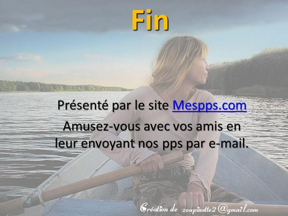 Fin Présenté par le site Mespps.com