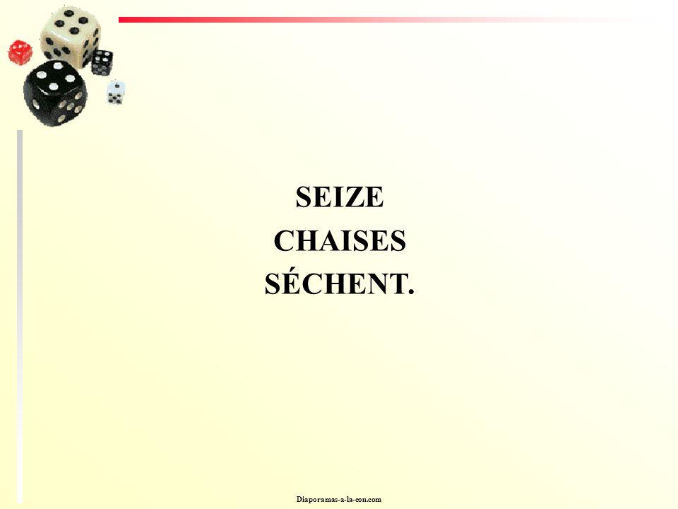 SEIZE CHAISES SÉCHENT. Diaporamas-a-la-con.com