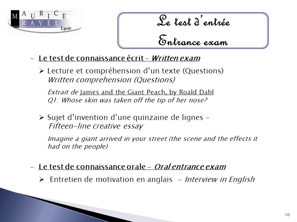 Le test d'entrée Entrance exam