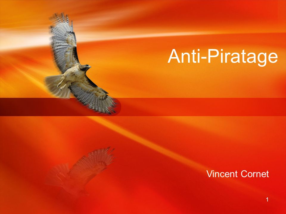 Anti-Piratage Vincent Cornet