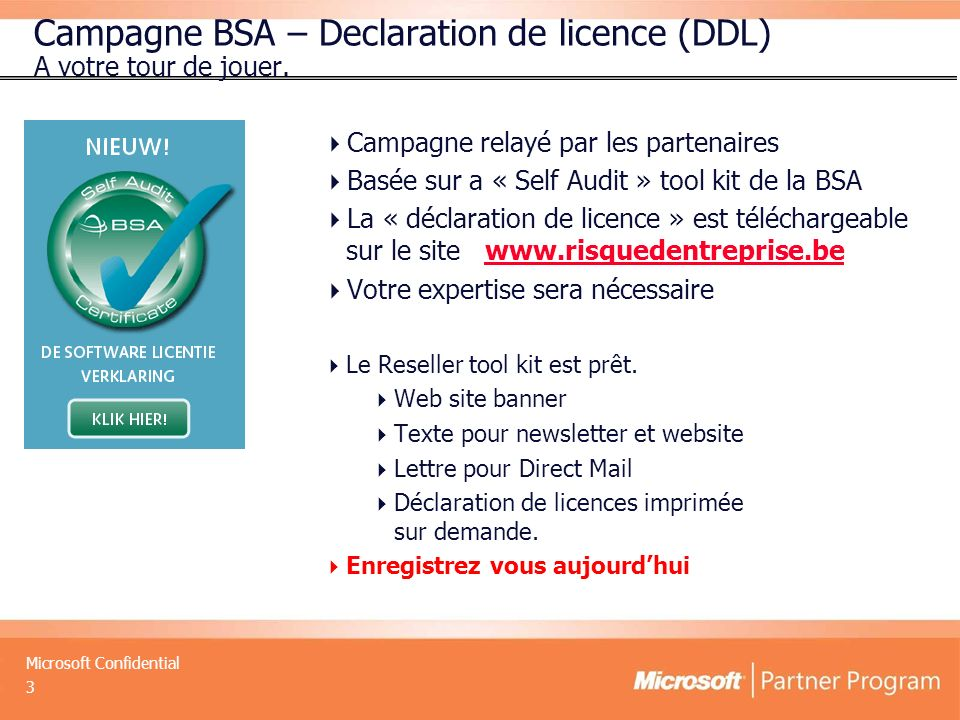 Campagne BSA – Declaration de licence (DDL) A votre tour de jouer.