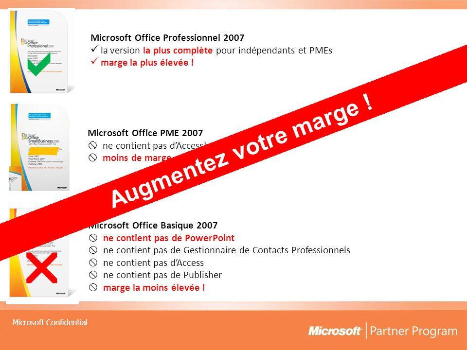 -   Augmentez votre marge ! Microsoft Office Professionnel 2007
