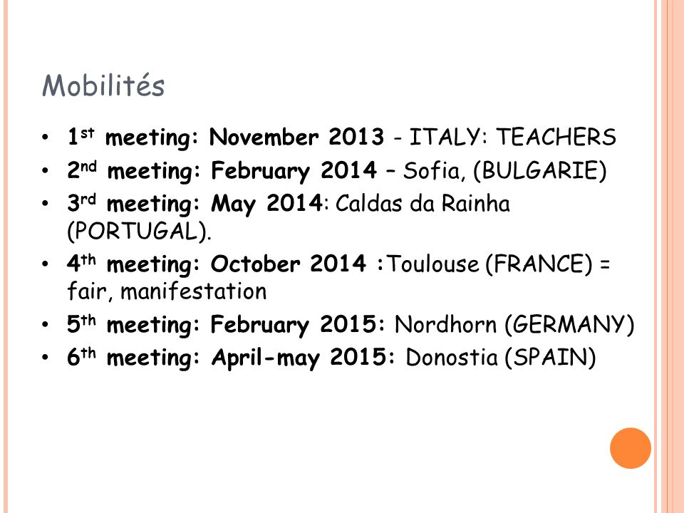 Mobilités 1st meeting: November 2013 - ITALY: TEACHERS