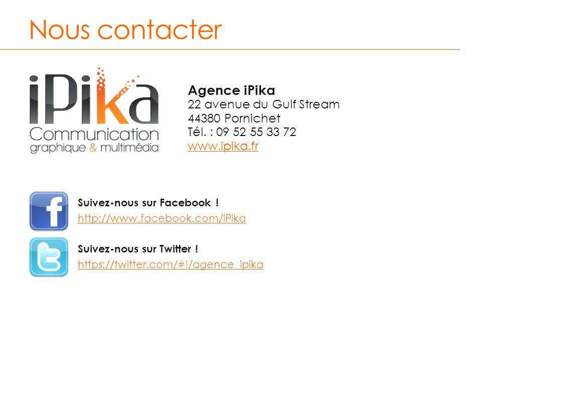 Nous contacter Agence iPika 22 avenue du Gulf Stream 44380 Pornichet