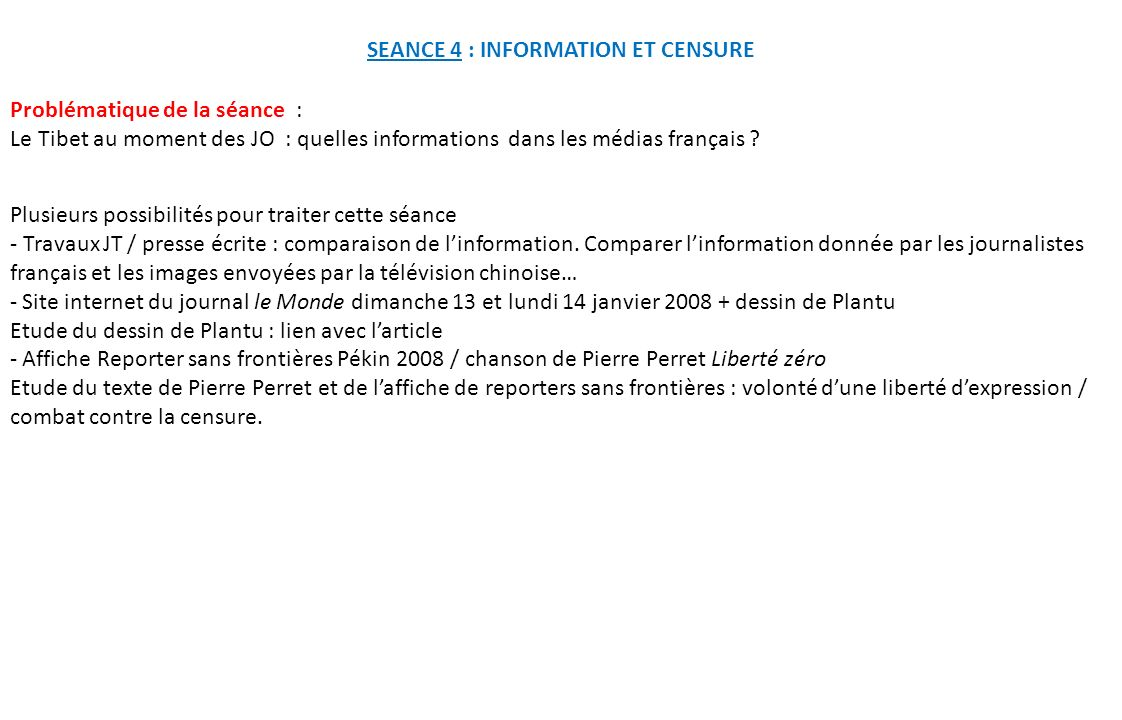 SEANCE 4 : INFORMATION ET CENSURE
