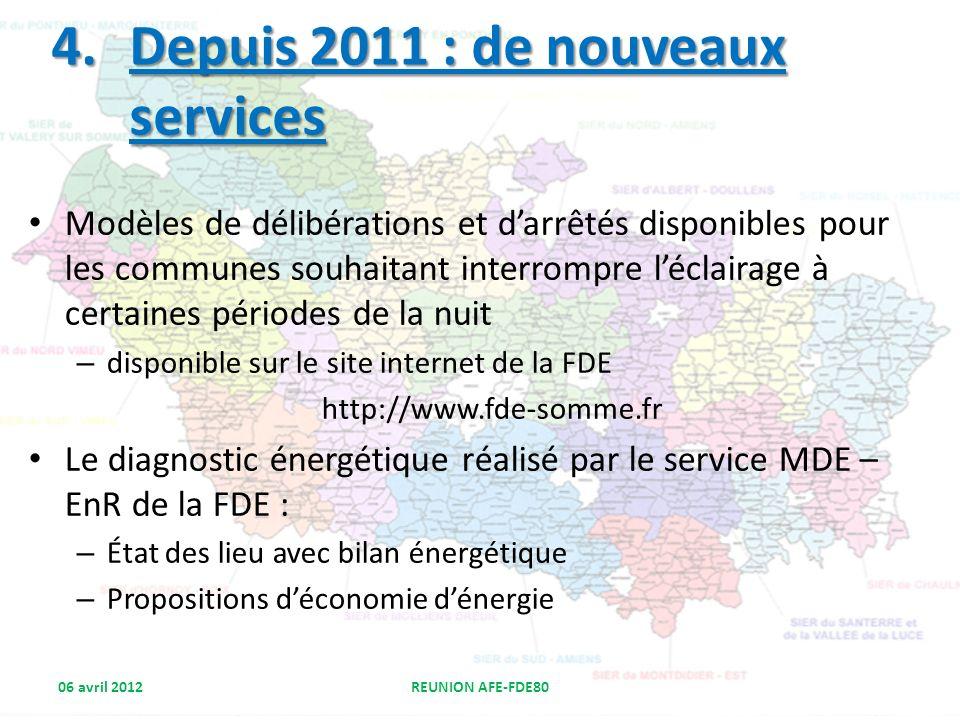 Depuis 2011 : de nouveaux services