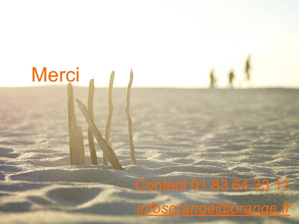 Merci Contact 01 83 64 33 17 infosorange@orange.fr presentation title