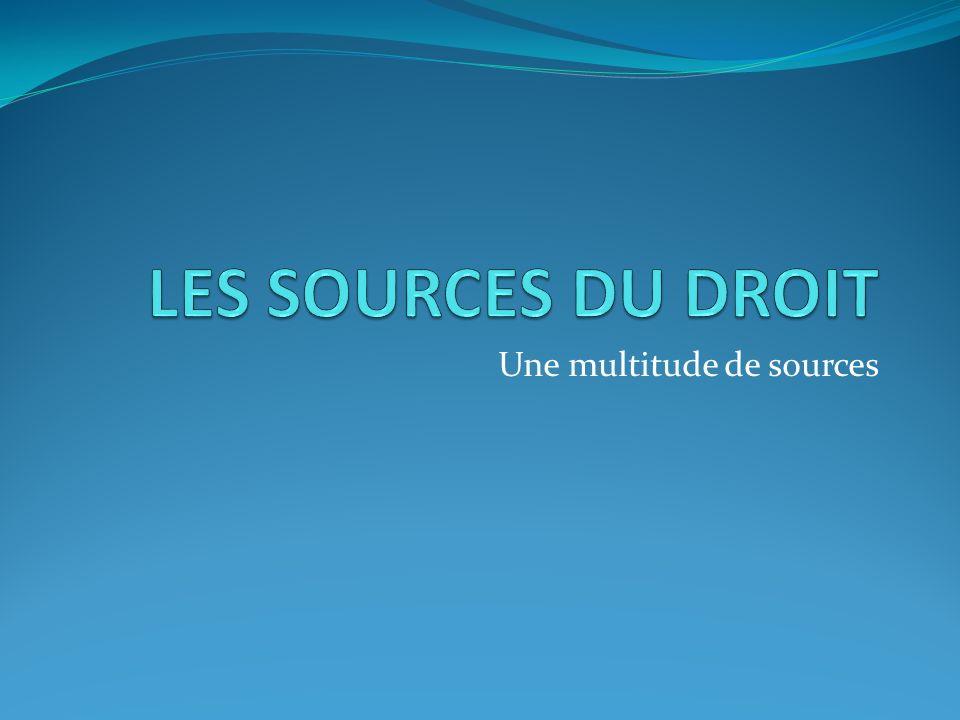 Une multitude de sources