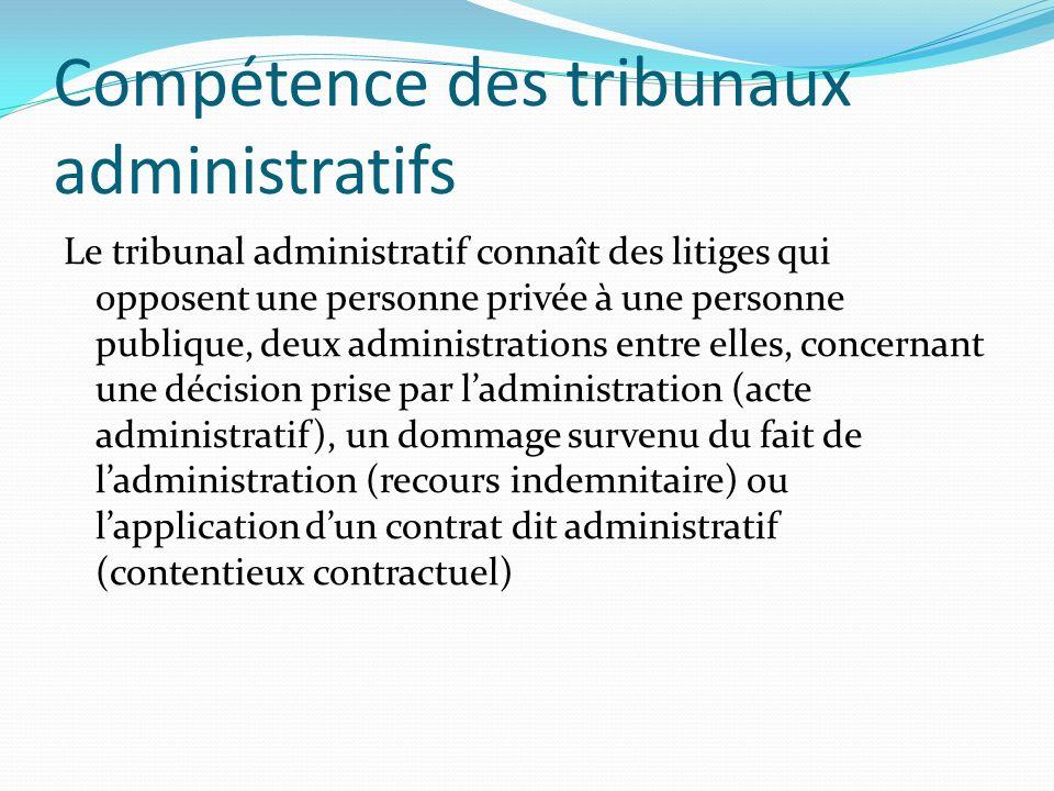 Compétence des tribunaux administratifs