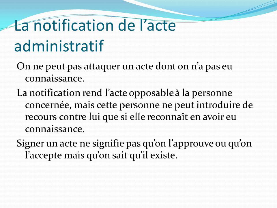 La notification de l'acte administratif