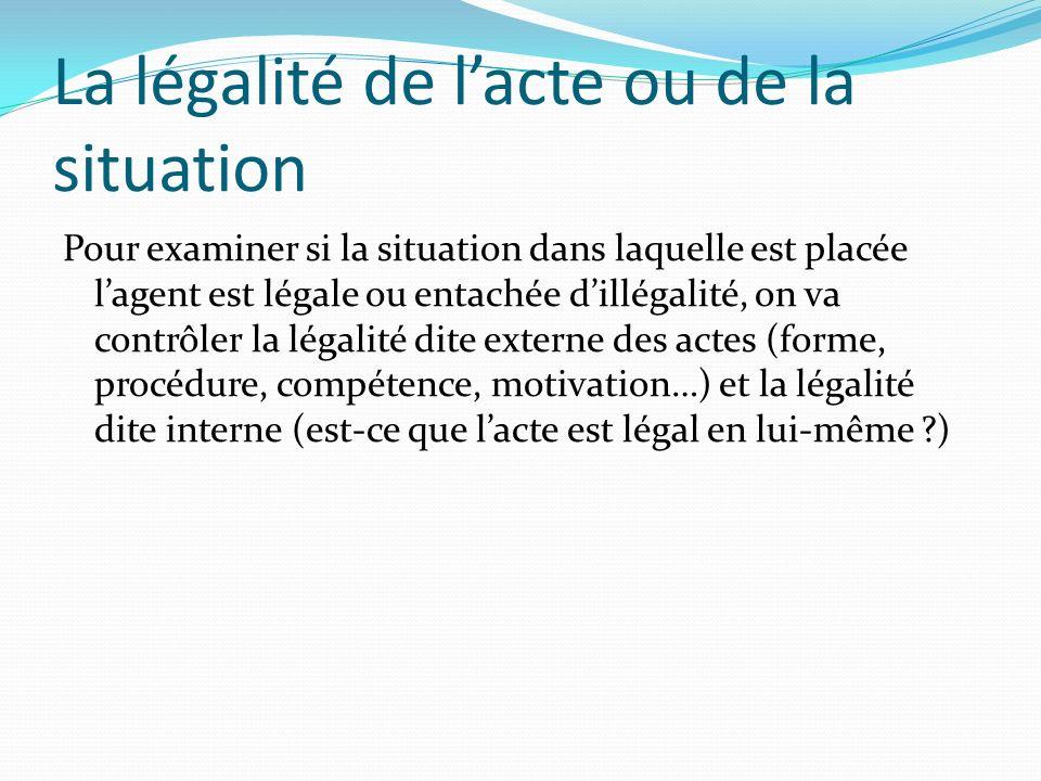 La légalité de l'acte ou de la situation