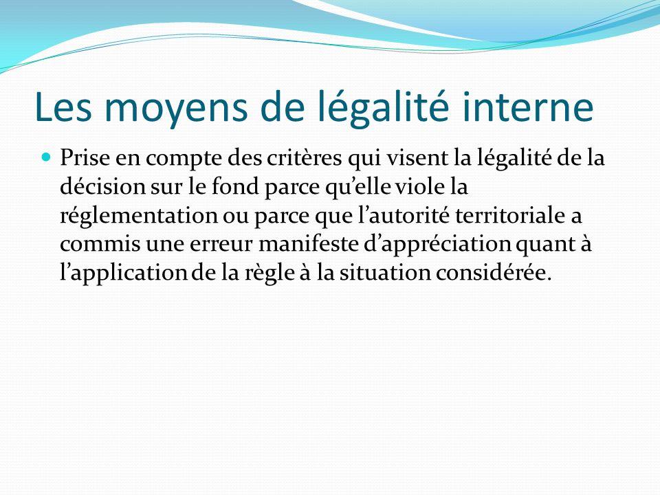 Les moyens de légalité interne