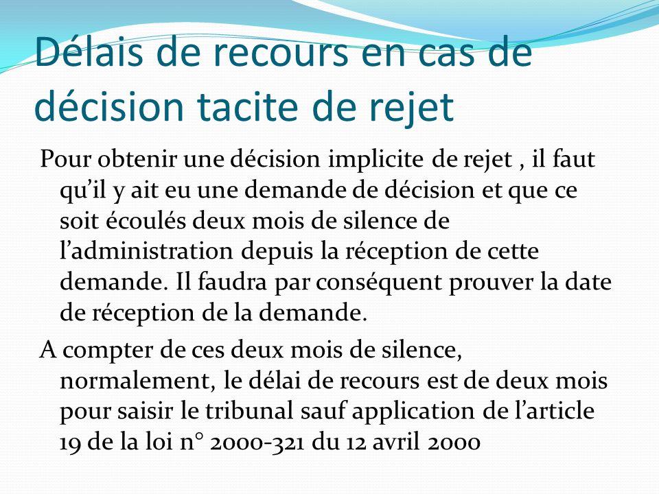 Délais de recours en cas de décision tacite de rejet