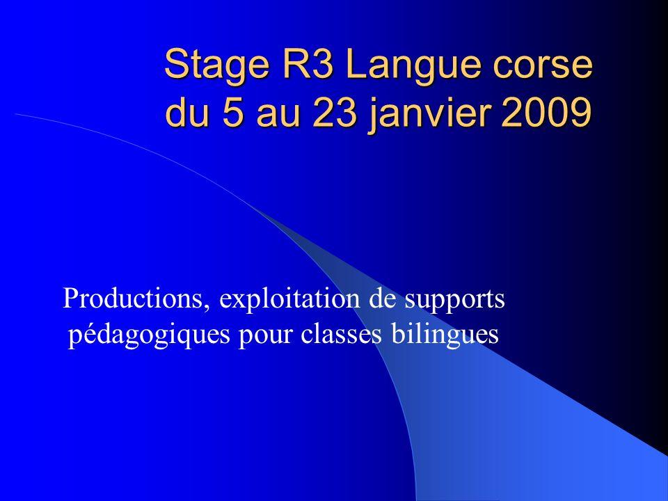 Stage R3 Langue corse du 5 au 23 janvier 2009