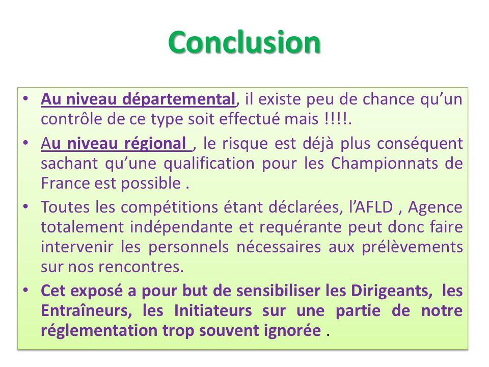 Conclusion Au niveau départemental, il existe peu de chance qu'un contrôle de ce type soit effectué mais !!!!.