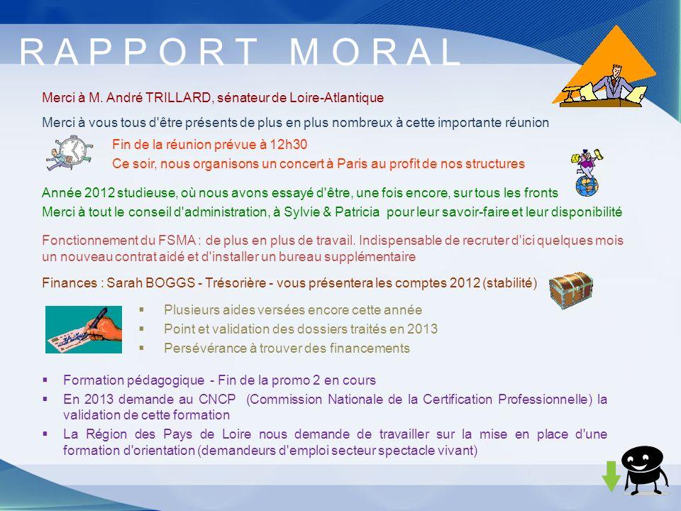 R A P P O R T M O R A L Merci à M. André TRILLARD, sénateur de Loire-Atlantique.