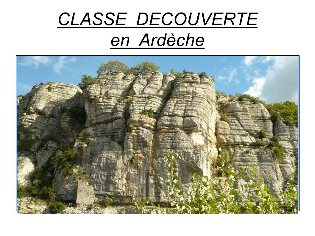 CLASSE DECOUVERTE en Ardèche