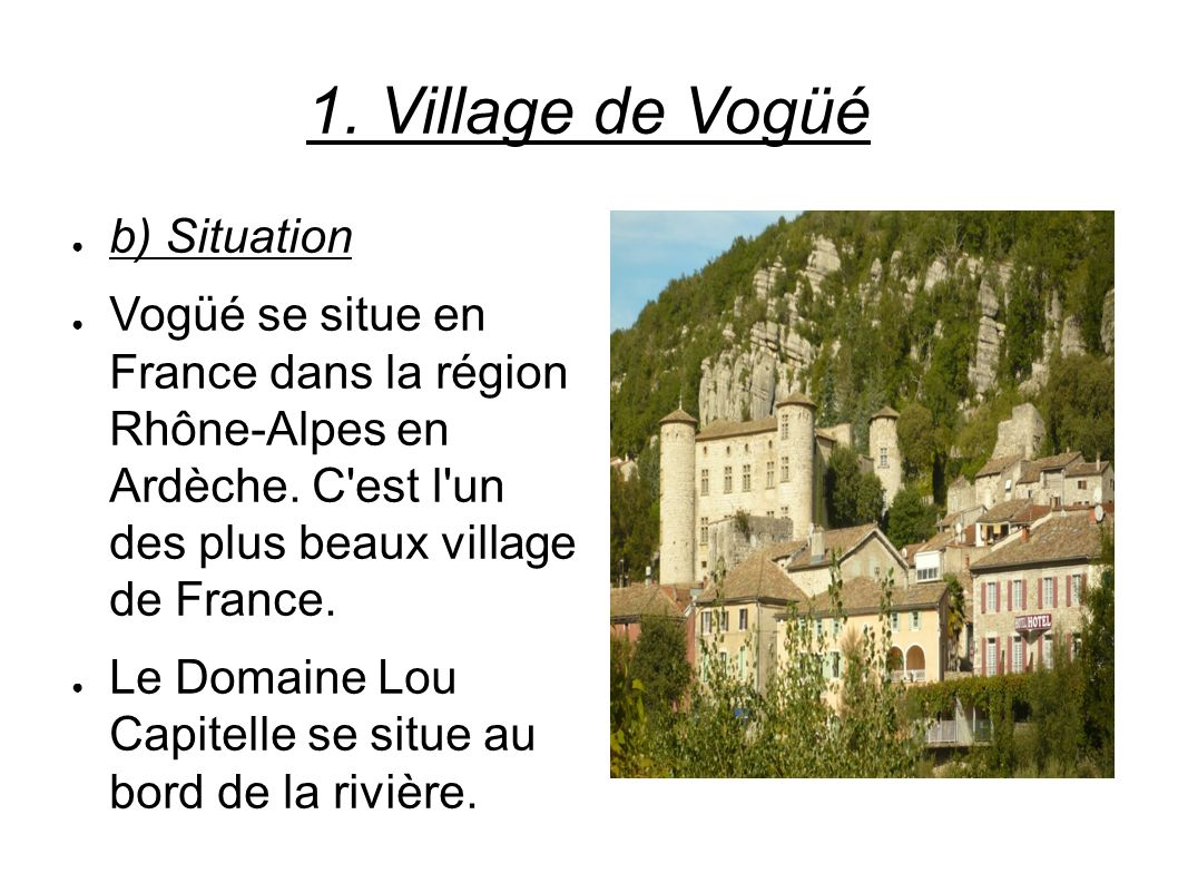 1. Village de Vogüé b) Situation