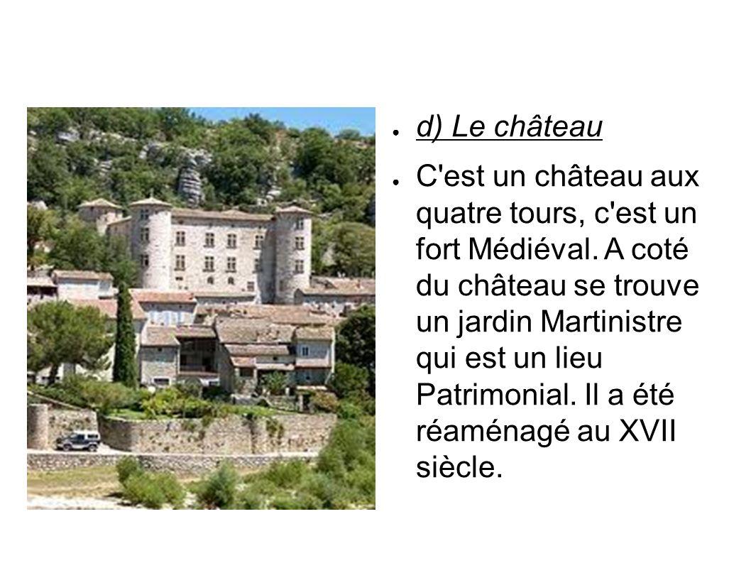d) Le château