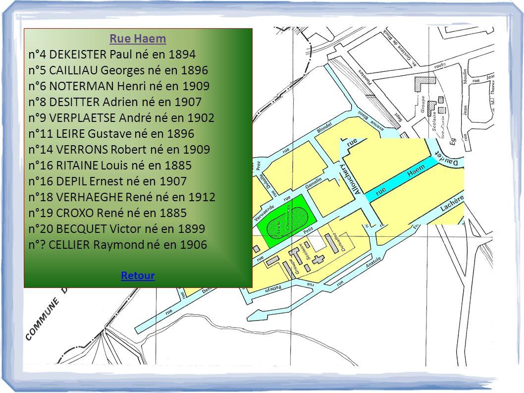 n°5 CAILLIAU Georges né en 1896 n°6 NOTERMAN Henri né en 1909