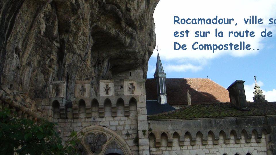 Rocamadour, ville sanctuaire