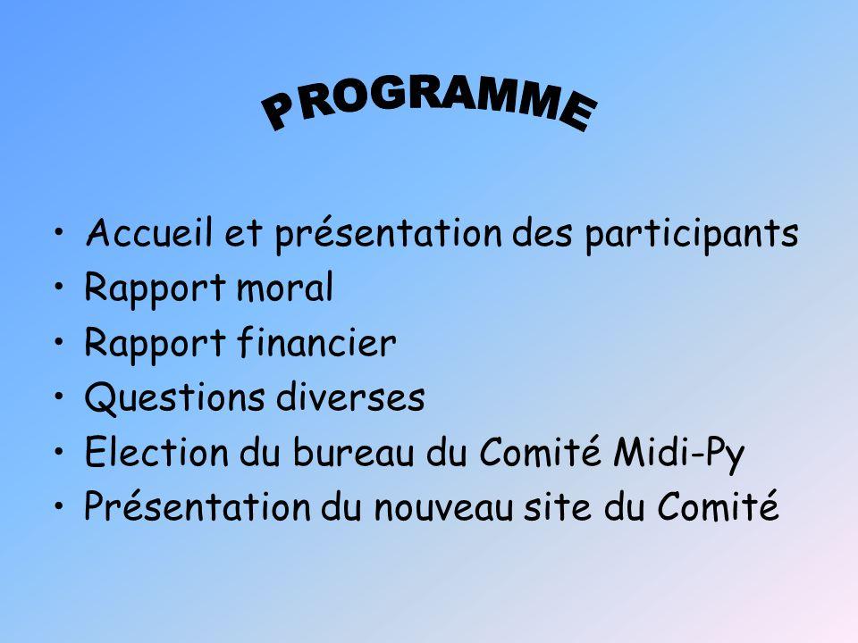 PROGRAMME Accueil et présentation des participants Rapport moral