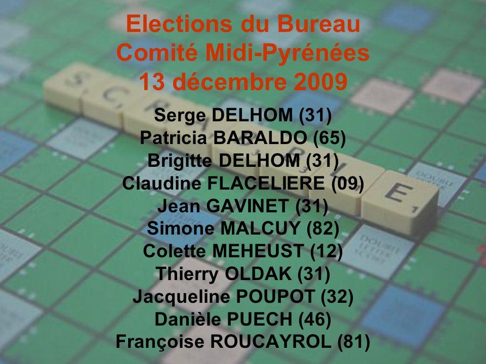 Elections du Bureau Comité Midi-Pyrénées 13 décembre 2009