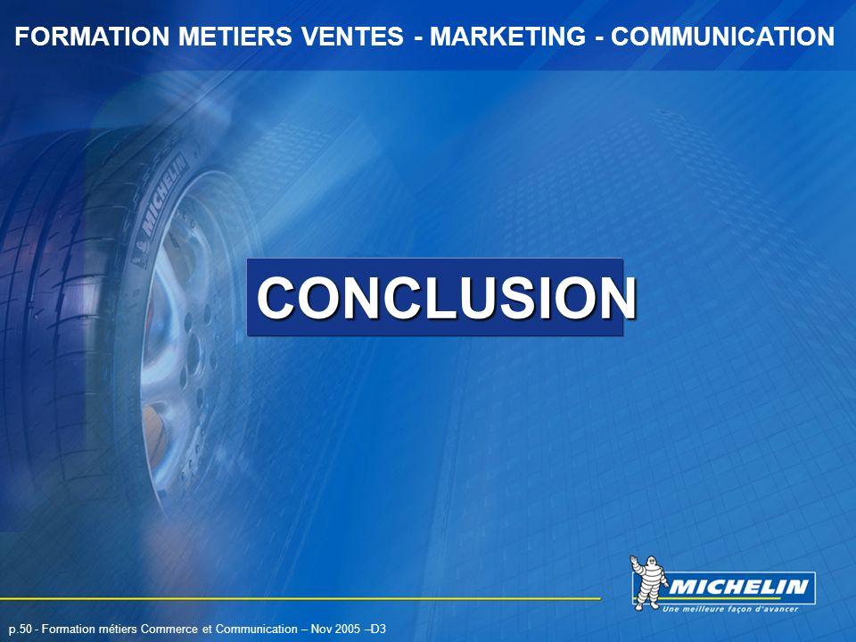 CONCLUSION p.50 - Formation métiers Commerce et Communication – Nov 2005 –D3